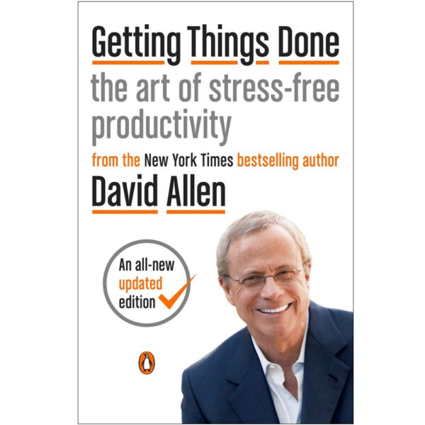 Getting Things Done - David Allen 2015